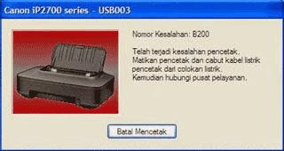 Cara Mengatasi Error B200 Pada Printer Canon iP2770