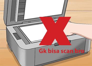 Solusi & Penyebab Kenapa Printer Tidak Bisa Scan